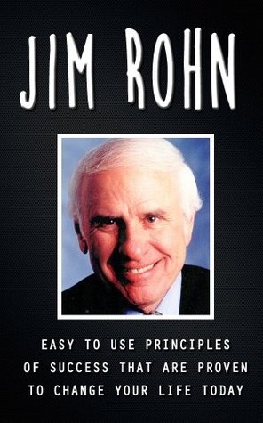 Jim Rohn - Easy to Use Principles of Success that are Proven to Change your Life Today (Jim Rohn Kindle Books, Jim Rohn Kindle Books Free, Jim Rohn Kindle, ... Books, Jim Rohn Books, Jim Rohn Journal)