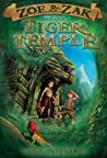 Zoe & Zak and the Tiger Temple (Zoe & Zak Adventures, #3)