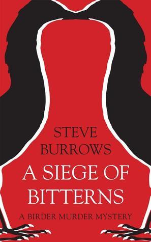 A Siege of Bitterns by Steve Burrows