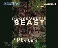 Roosevelt's Beast