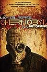 Chernobyl Murders (Lazlo Horvath Thriller #1)