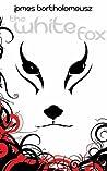 The White Fox (The Seven Stars, #1)