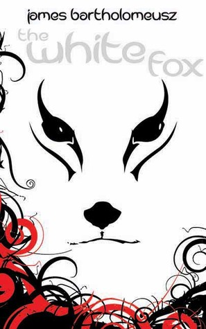"""Book cover of """"The White Fox"""" by James Bartholomeusz"""