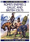 Rome's Enemies (2): Gallic and British Celts