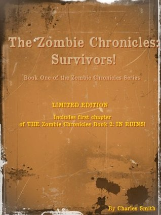 The Zombie Chronicles: Survivors! LIMITED EDITION