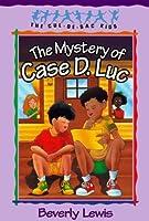 The Mystery of Case D. Luc (Cul-de-sac Kids, #6)
