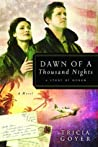 Dawn of a Thousand Nights: A Story of Honor (World War II Liberator #3)