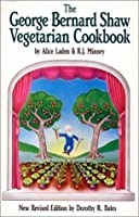 George Bernard Shaw Vegetarian Cookbook