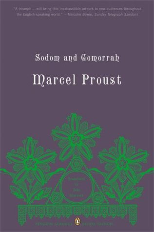 Sodom and Gomorrah (In Search of Lost Time, #4) by Marcel Proust