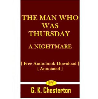 The Man Who Was Thursday: A Nightmare (Free Audiobook Download) (Annotated)