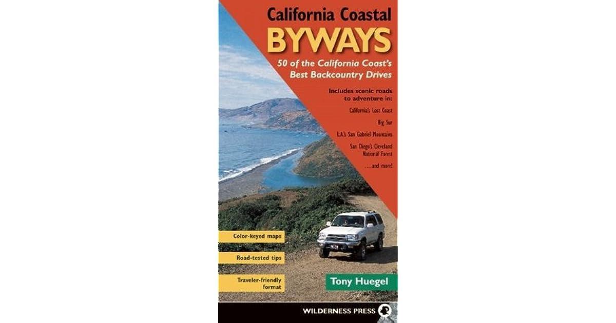 California Coastal Byways By Tony Huegel