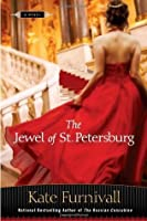 The Jewel of St. Petersburg (The Russian Concubine, #3)