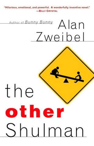 The Other Shulman by Alan Zweibel