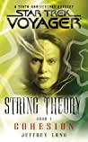 Cohesion (Star Trek: Voyager: String Theory #1)