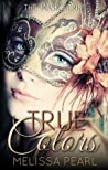 True Colors (The Masks, #1)