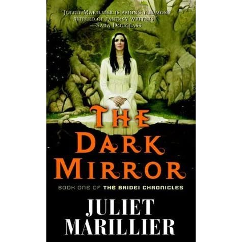 The dark mirror the bridei chronicles 1 by juliet for Mirror books