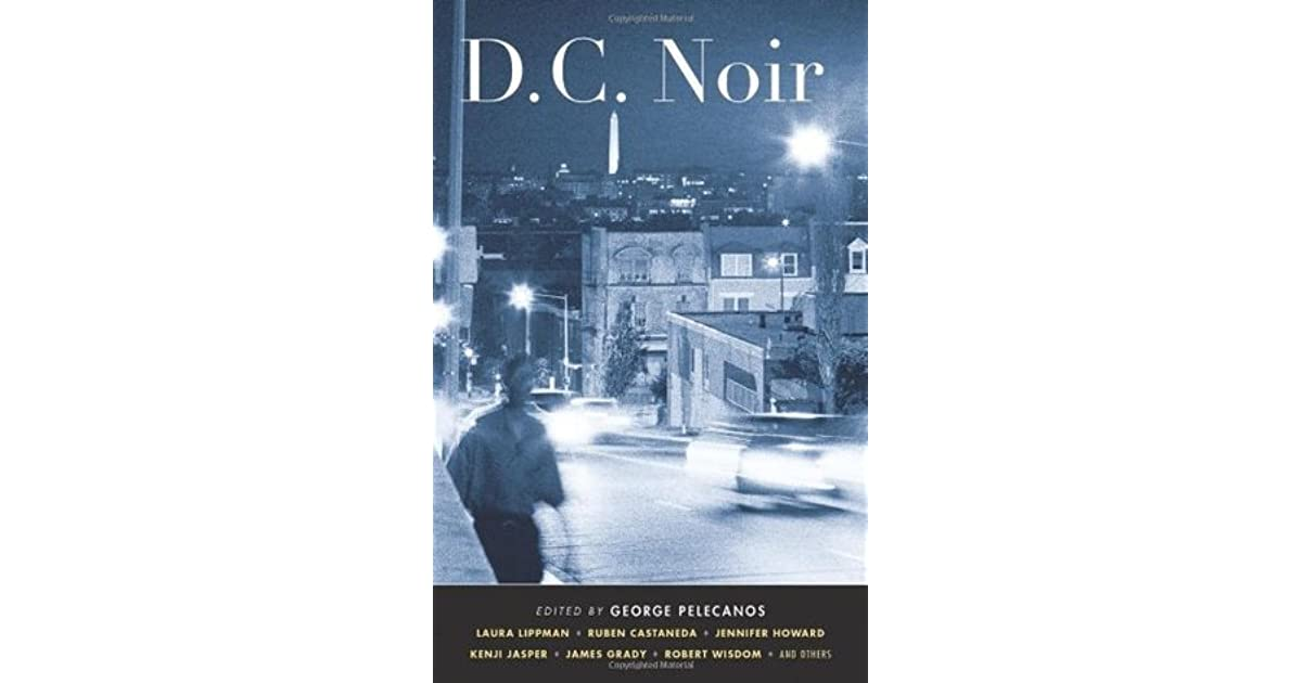 DC Noir (Akashic Noir)