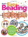 Easy Beading, Volume 2: The Best Projects from the Second Year of BeadStyle Magazine