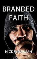 Branded Faith (Short Story)