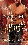 Possess Me at Midnight (Doomsday Brethren, #3)