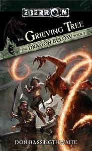 The Grieving Tree (Eberron: The Dragon Below, #2)
