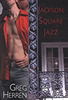 Jackson Square Jazz (Scotty Bradley, #2)