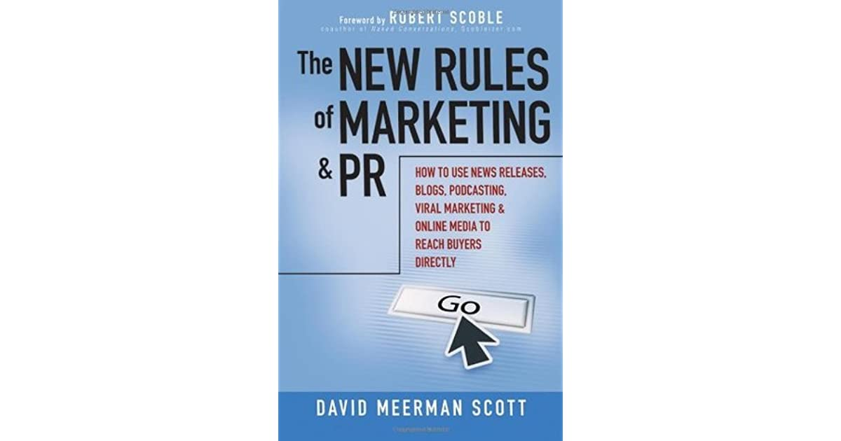 the new rules of marketing and pr how to use news