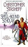 The Spell-Bound Scholar (Warlock's Heirs, #3)