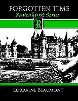 Ravenhurst, Part One: Forgotten Time (Ravenhurst, #1.1)
