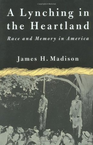 A Lynching in the Heartland: Race and Memory in America