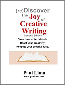 (re) Discover the Joy of Creative Writing
