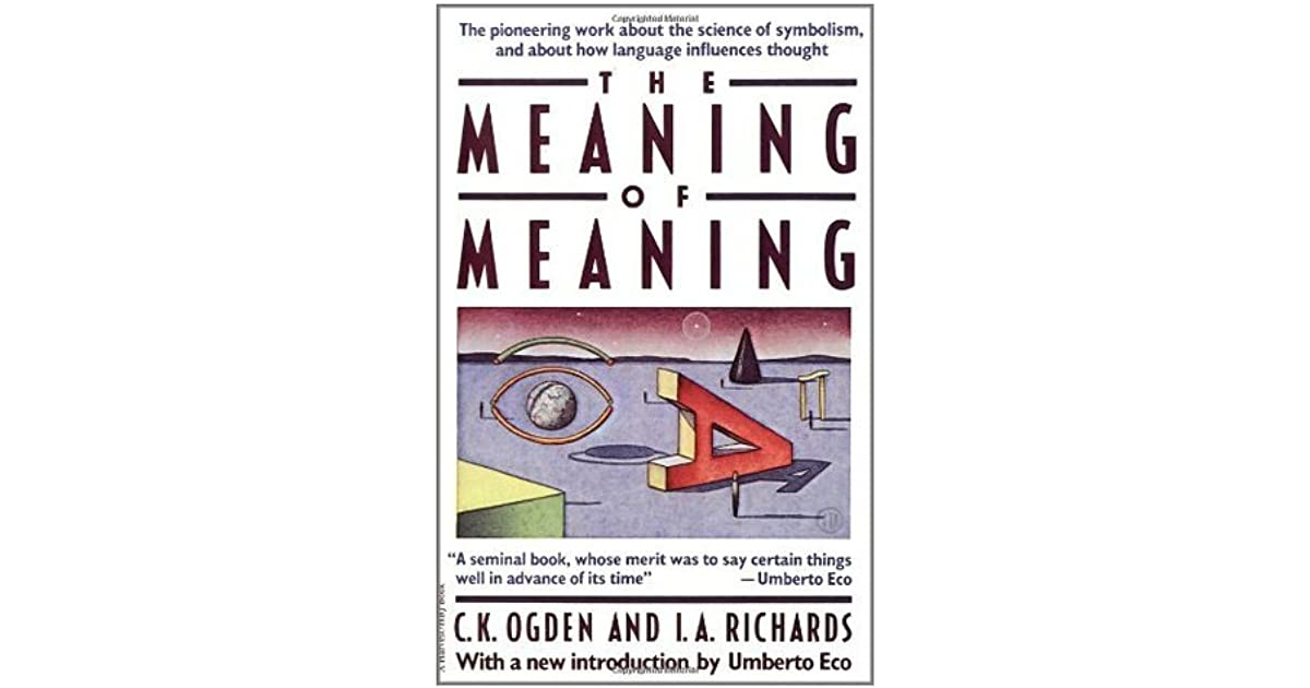 The Meaning Of Meaning By Charles Kay Ogden