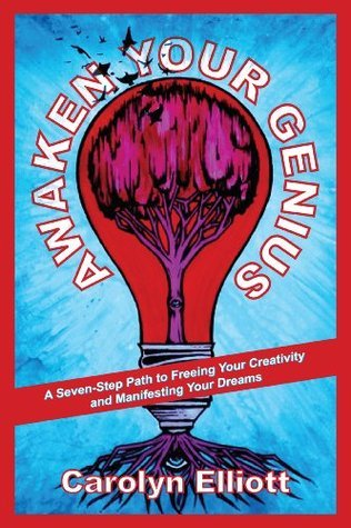 Awaken-Your-Genius-A-Seven-Step-Path-to-Freeing-Your-Creativity-and-Manifesting-Your-Dreams