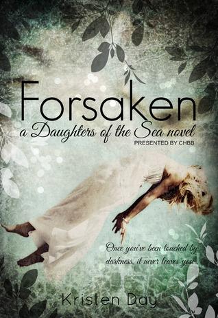 Forsaken (Daughters of the Sea, #1)