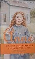 Anne fra grønnebakken & Anne bliver lærer (Anne fra Grønnebakken 1+2)