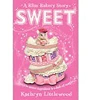 Sweet (The Bliss Bakery, #2)