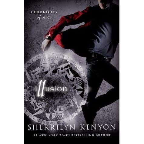 Illusion (Chronicles of Nick, #5) by Sherrilyn Kenyon