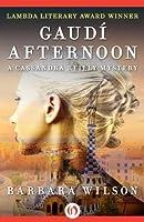 Gaudí Afternoon (The Cassandra Reilly Mysteries)
