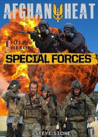Afghan Heat: Special Forces - true stories from the SAS, SBS