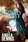 Shadows of Fate (Shadow Born, #1)
