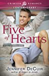 Five of Hearts by Jennifer DeCuir