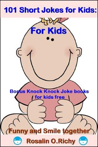 101 Short Jokes for Kids : Joke books for kids (Bonus Knock Knock Joke books for kids free)