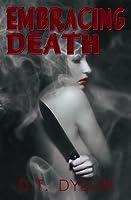 Embracing Death (Death Trilogy)