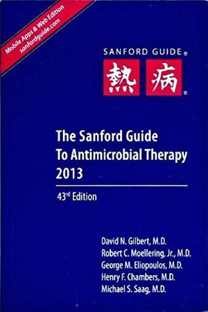 sanford guide to antimicrobial therapy by david n gilbert rh goodreads com Sanford Microbiology Guide Sanford Antibiotic Guide.pdf 2014