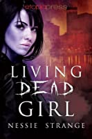 Living Dead Girl (Living Dead World #1)