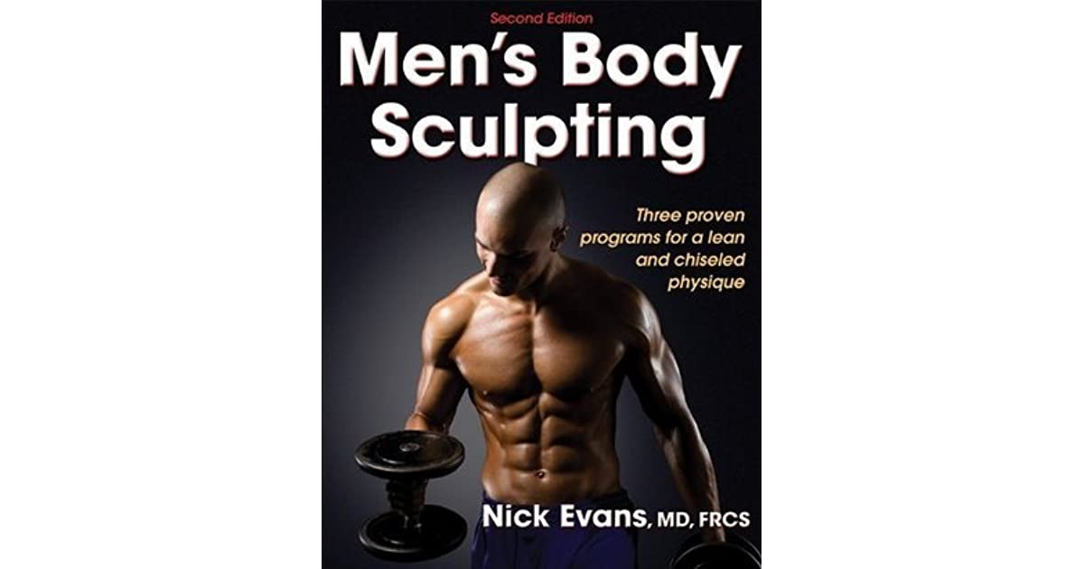 Men\'s Body Sculpting - 2nd Edition by Nick Evans (4 star ratings)