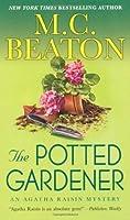 The Potted Gardener (Agatha Raisin, #3)