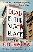 Dead Is the New Black (Laura Carnegie Mysteries, #1)