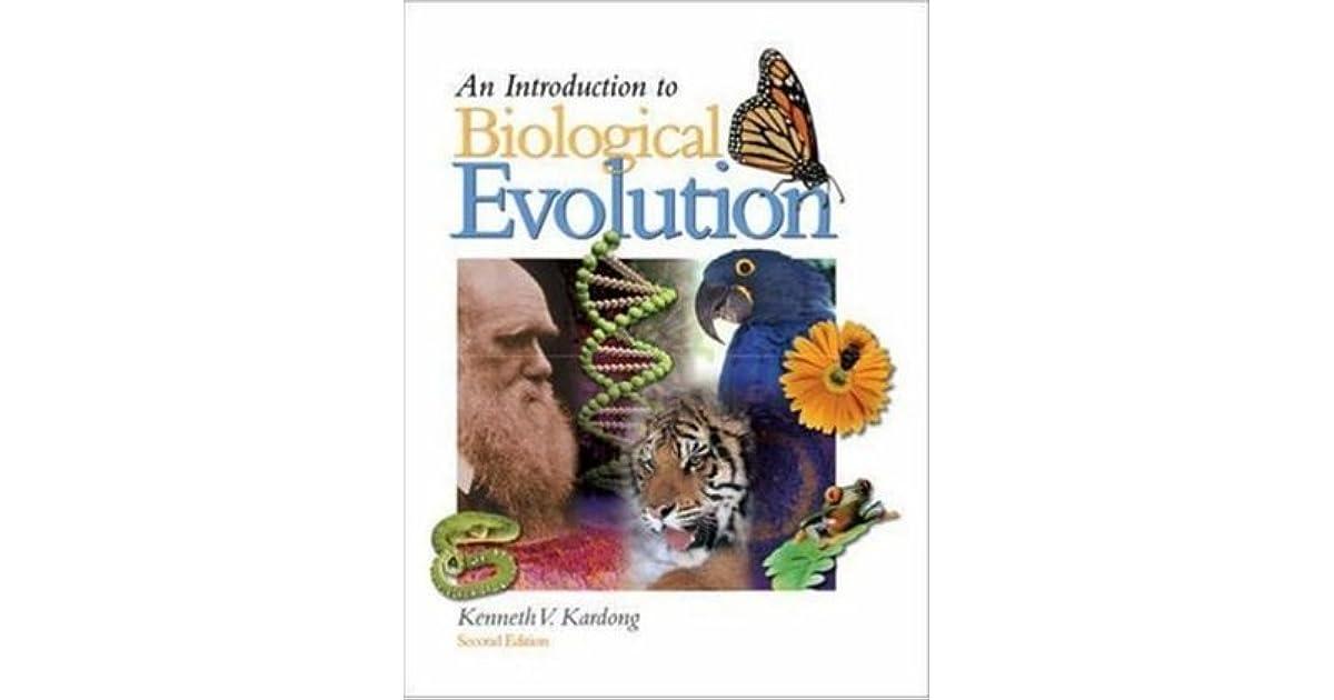 An Introduction to Biological Evolution by Kenneth V. Kardong