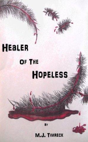 Healer of the Hopeless